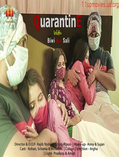 Quarantine With Biwi And Sali (2021) UNRATED HDRip 11UpMovies Hindi Short Film