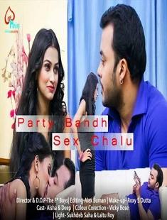 Party Bandh Sex Chalu (2021) UNRATED 480p HDRip LoveMovies Hindi Short Film