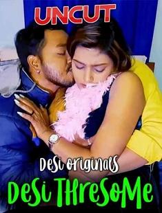 Desi Threesome (2020) UNRATED UNCUT Hindi Hot Short Film – Boltikahani Originals