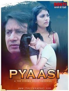 Pyaasi (2020) UNRATED 720p HDRip CinemaDosti Originals Hindi Short Film