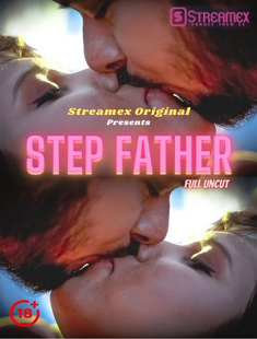 Step Father 1 (2021) UNRATED Uncut HDRip StreamEx